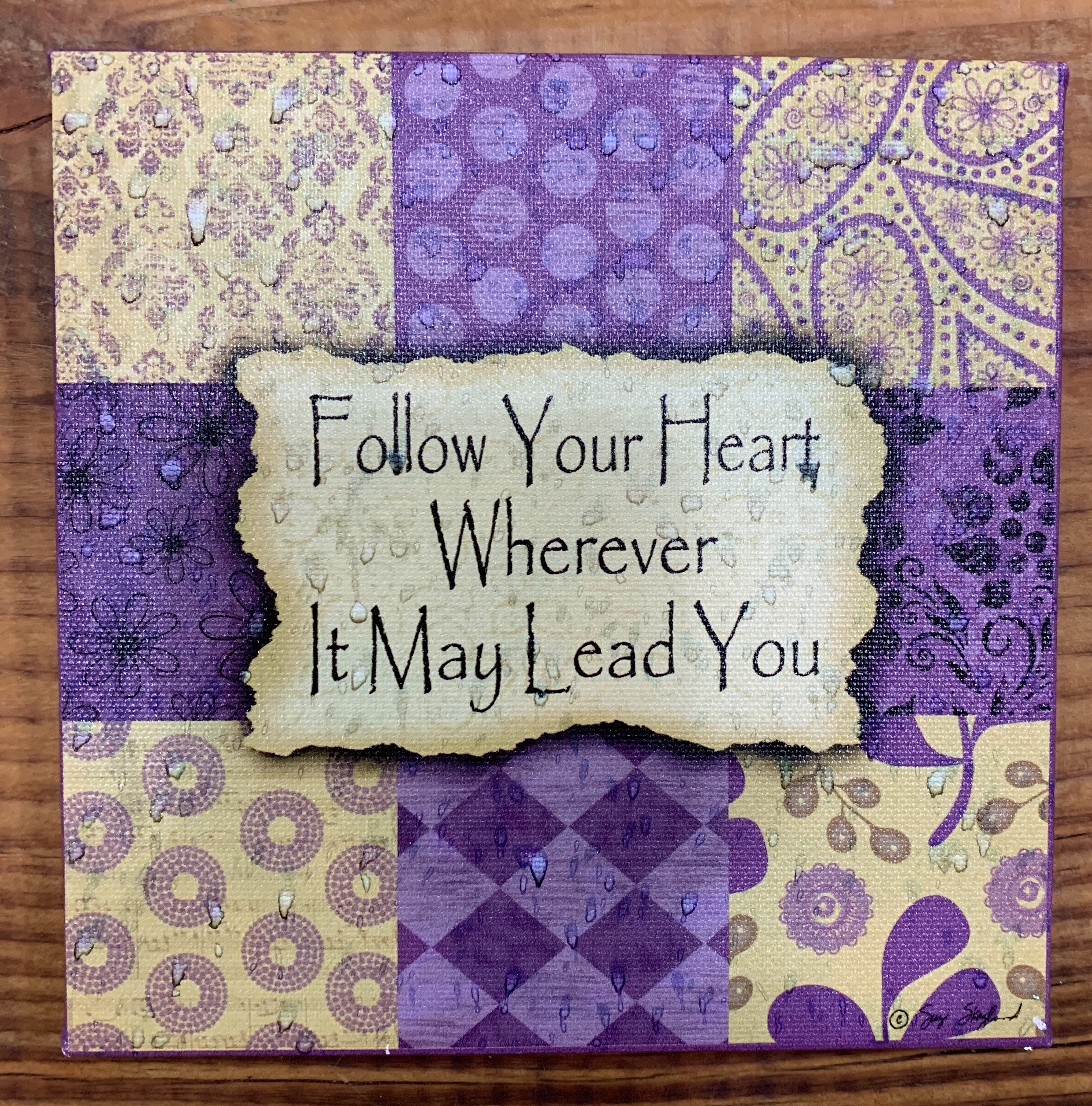 Follow Your Heart canvas sign