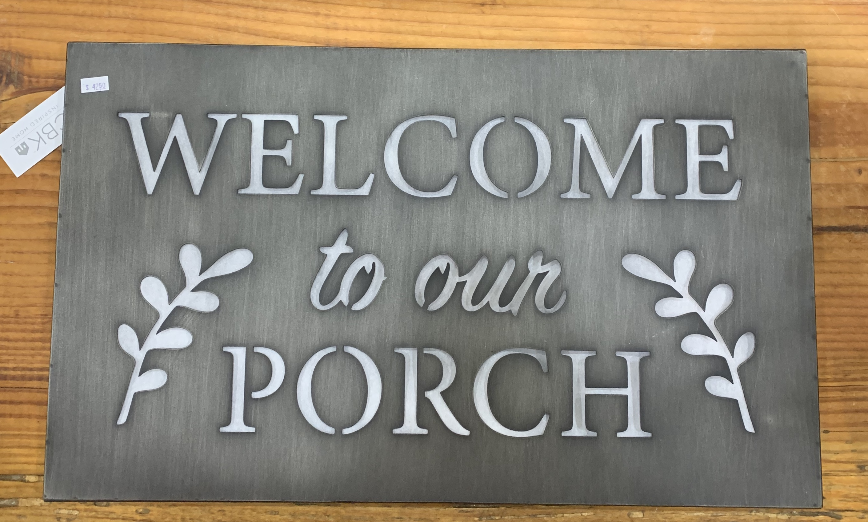 Porch metal sign