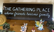 The Gathering Place metal sign